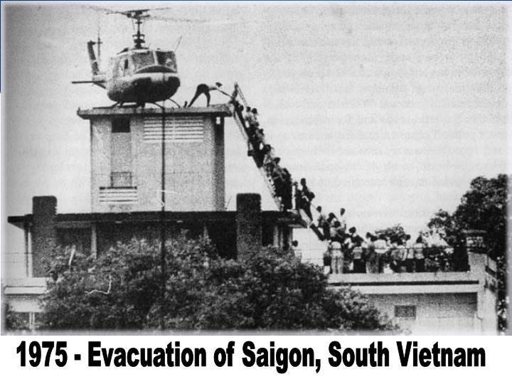 1975 - Evacuation of Saigon, South Vietnam