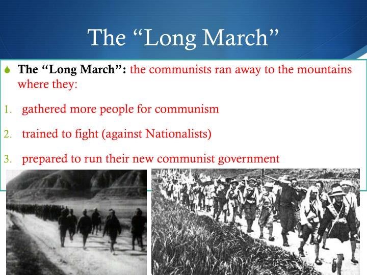 "The ""Long March"""