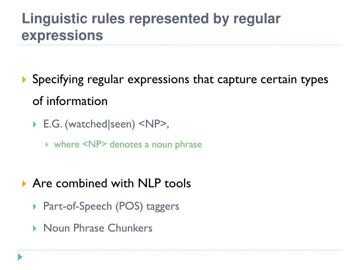 Linguistic rules represented by regular expressions