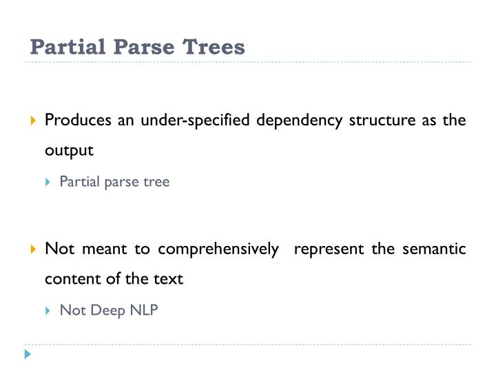 Partial Parse Trees