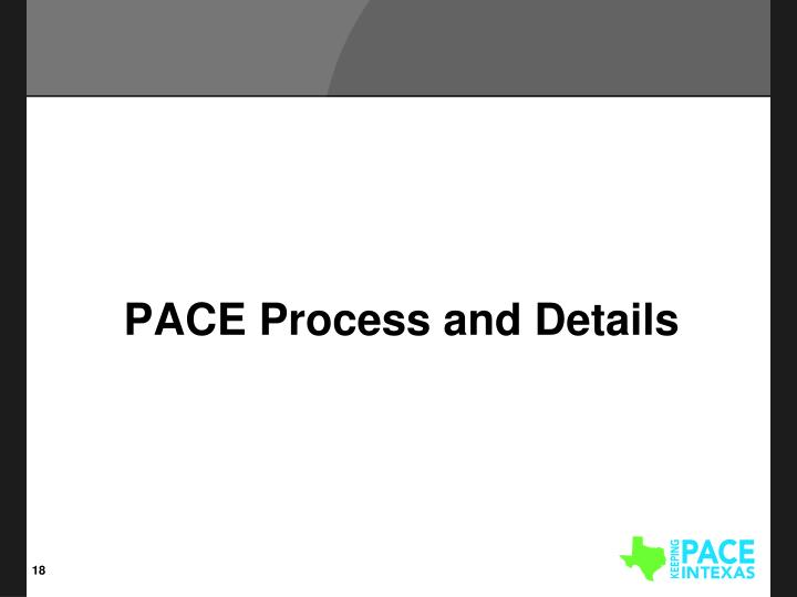 PACE Process and Details