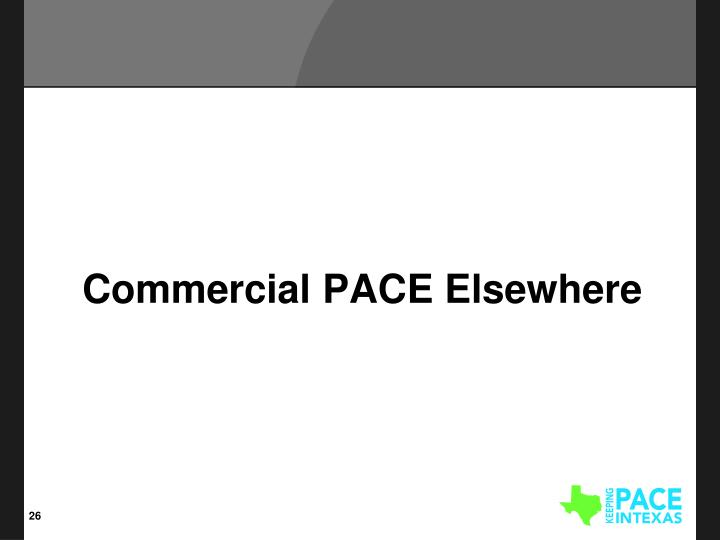 Commercial PACE Elsewhere