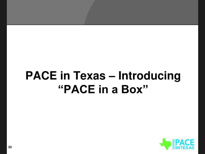 "PACE in Texas – Introducing ""PACE in a Box"""