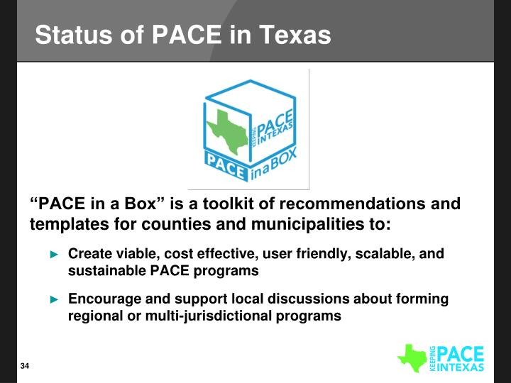 Status of PACE in Texas