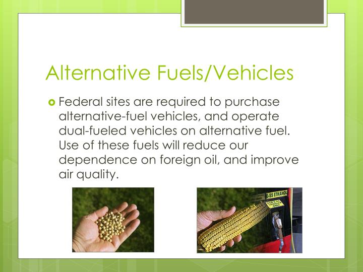 Alternative Fuels/Vehicles