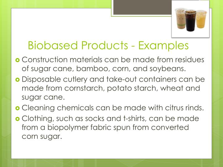 Biobased Products - Examples