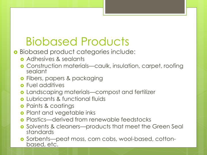 Biobased Products
