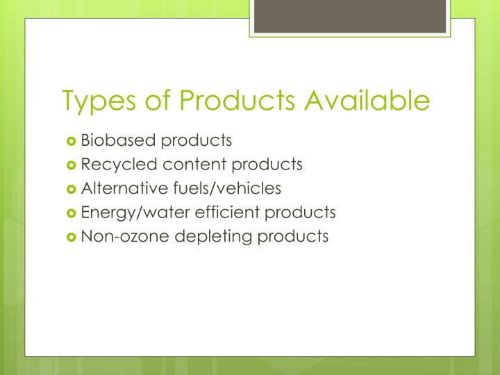 Types of Products Available