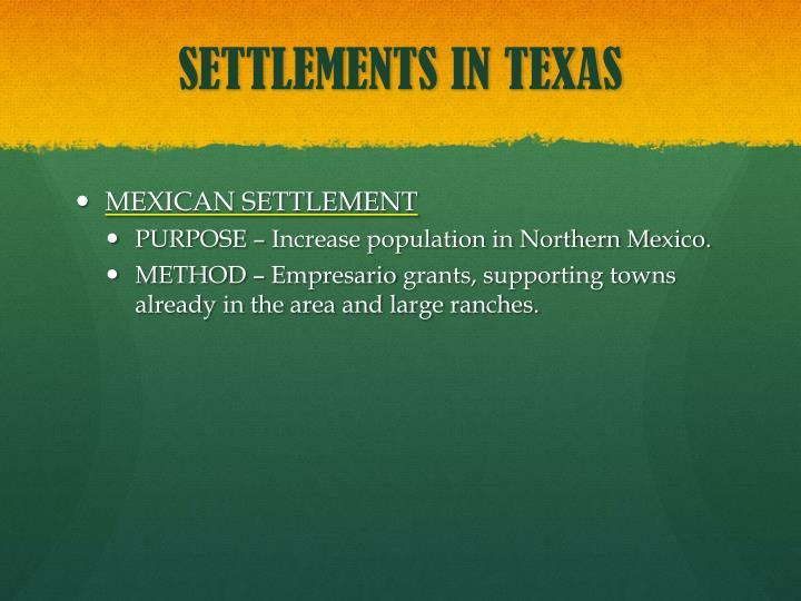 SETTLEMENTS IN TEXAS