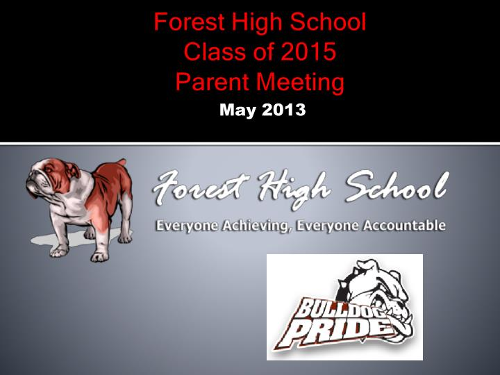 Forest high school class of 2015 parent meeting