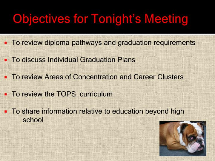 Objectives for tonight s meeting