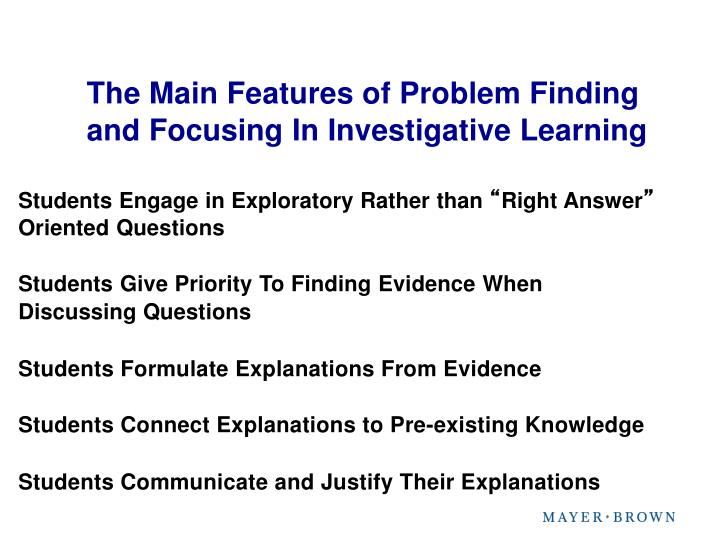 The Main Features of Problem Finding