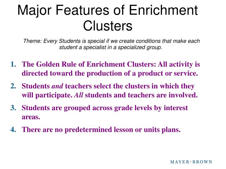 Major Features of Enrichment
