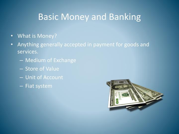 Basic Money and Banking