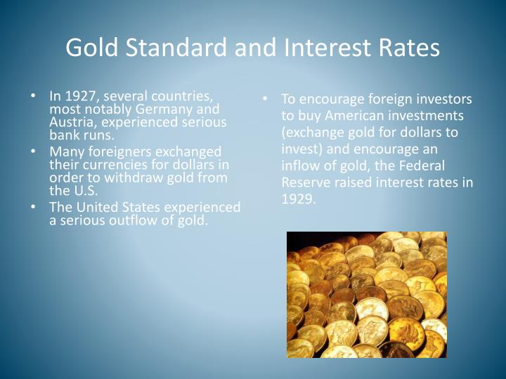 Gold Standard and Interest Rates