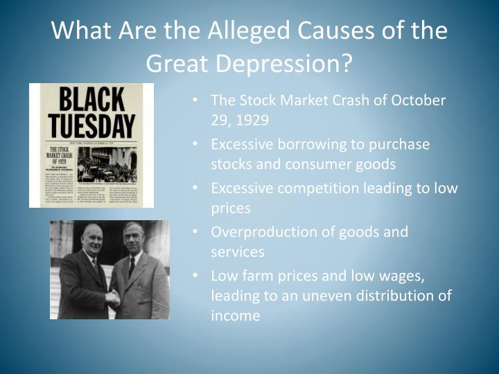 What Are the Alleged Causes of the Great Depression?