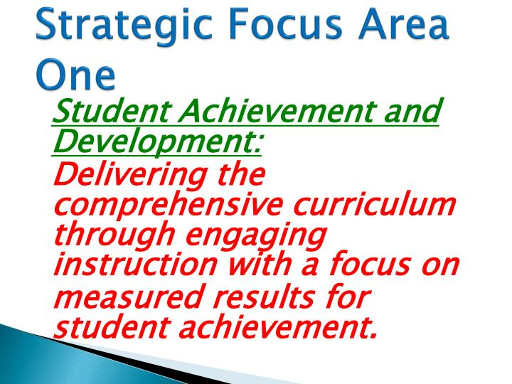 Strategic Focus Area One