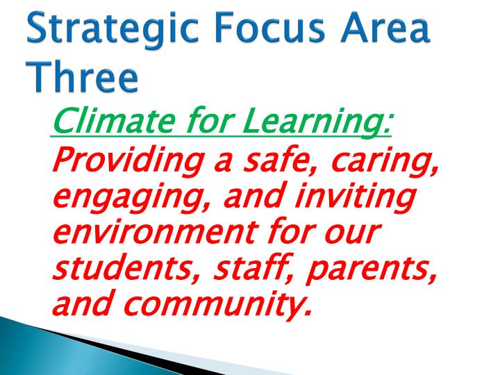 Strategic Focus Area Three