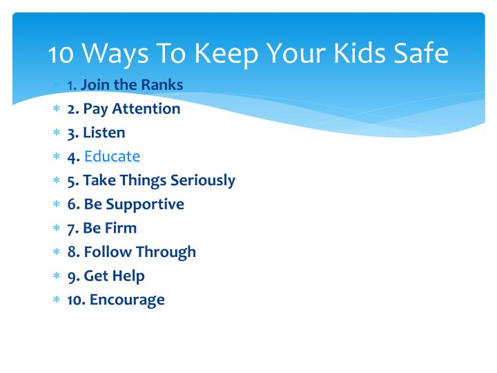 10 Ways To Keep Your Kids Safe