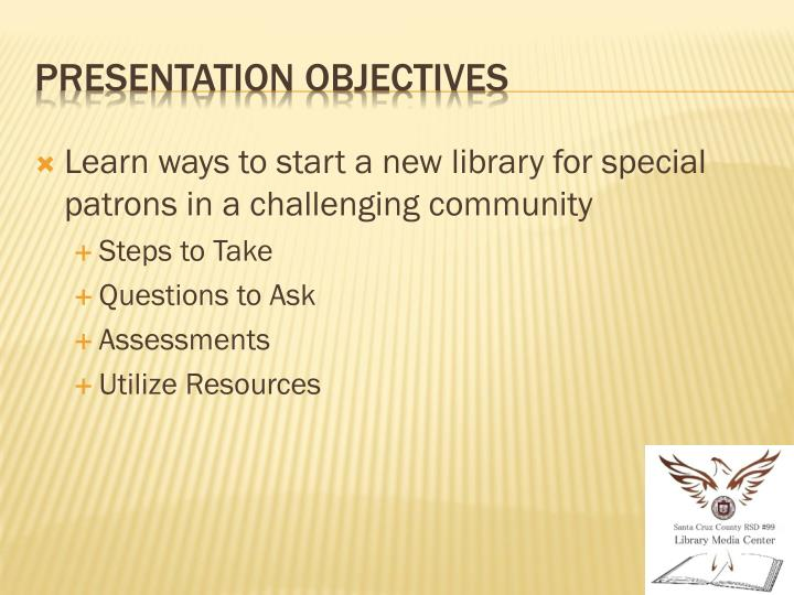 Presentation objectives