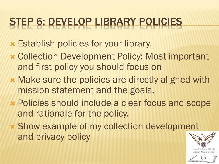Establish policies for your library.