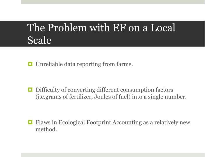 The Problem with EF on a Local Scale