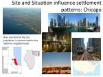 site and situation influence settlement patterns chicago