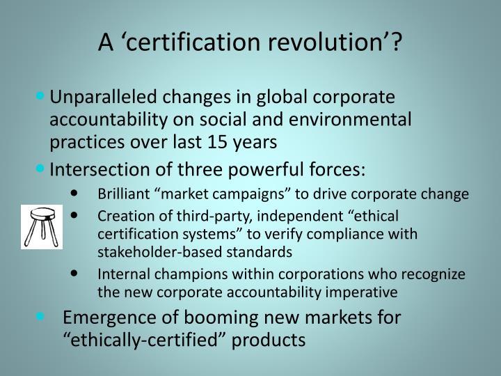 A 'certification revolution'?