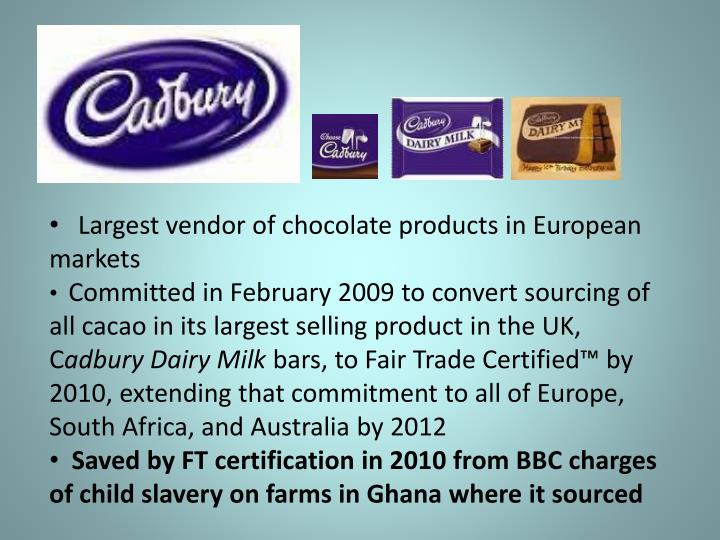 Largest vendor of chocolate products in European markets