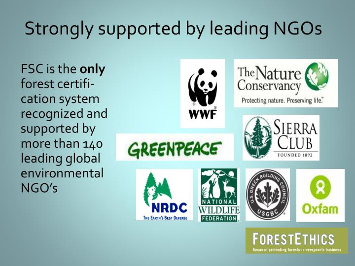 Strongly supported by leading NGOs