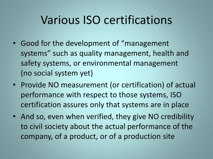 Various ISO certifications