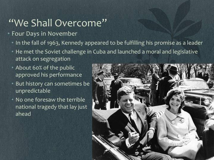 """We Shall Overcome"""