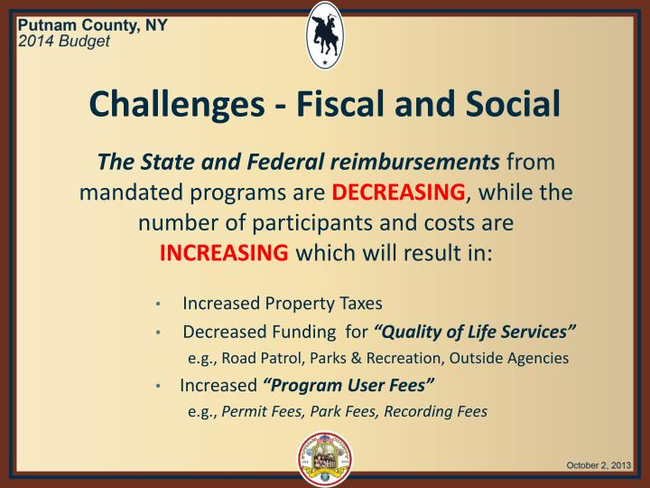 Challenges - Fiscal and Social