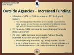 outside agencies increased funding