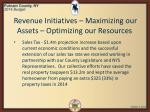 revenue initiatives maximizing our assets optimizing our resources