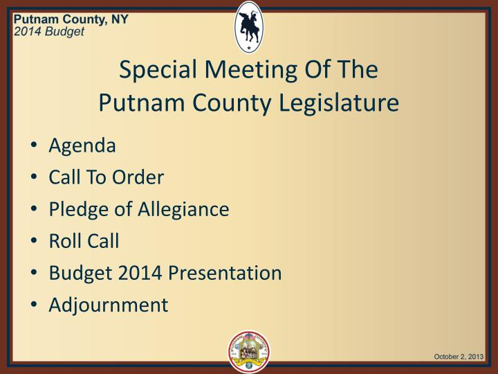 Special meeting of the putnam county legislature