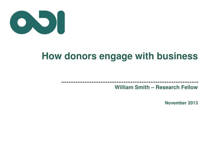 How donors engage with business