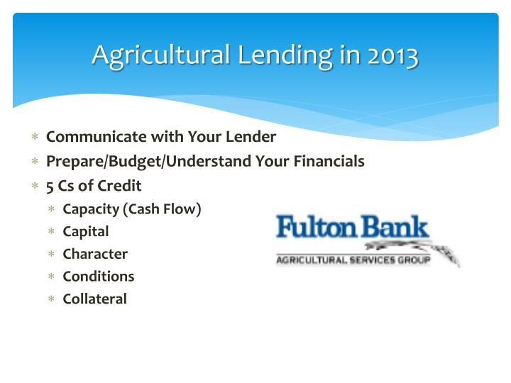 Agricultural Lending in 2013