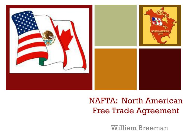 regional analysis north american free trade agreement Extensive law enforcement ties include collaboration in risk assessment/analysis the north american free trade agreement the department of state.