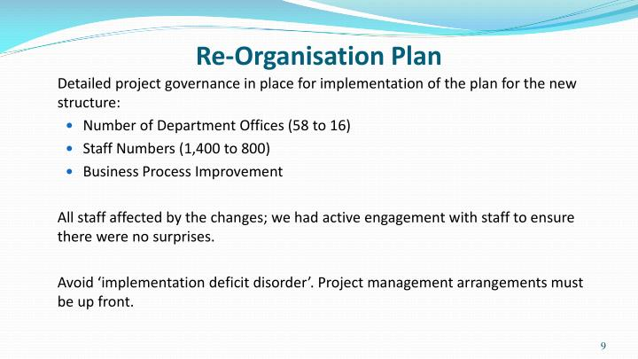 Re-Organisation Plan