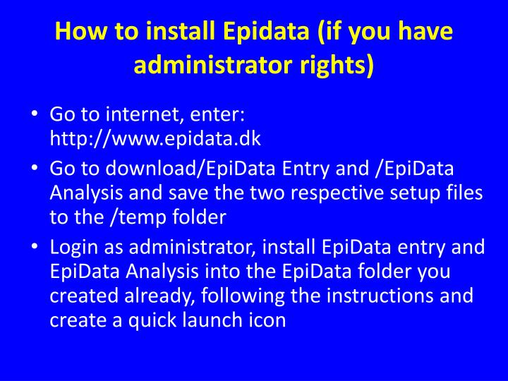 How to install epidata if you have administrator rights
