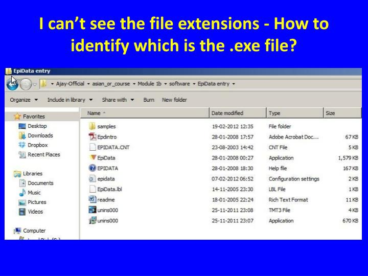 I can't see the file extensions - How to identify which is the .exe file?