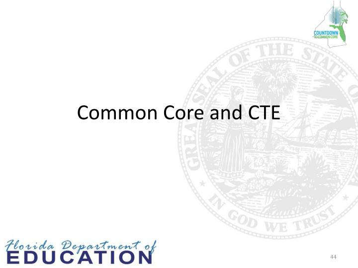 Common Core and CTE