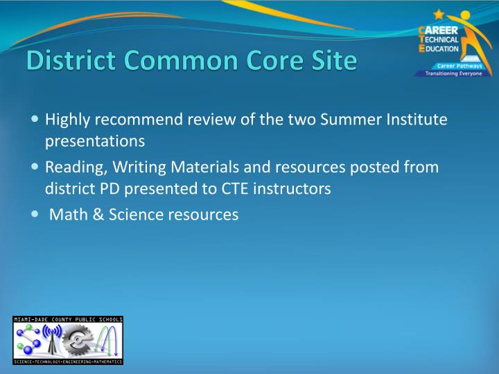 District Common Core Site