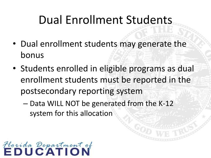 Dual Enrollment Students