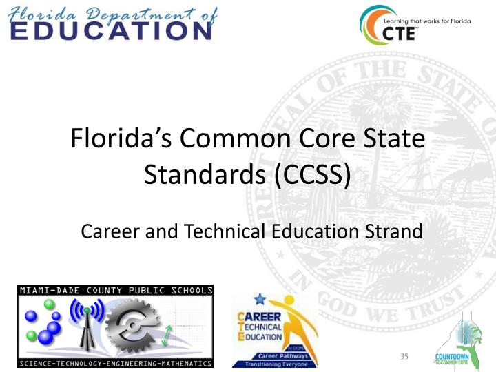 Florida's Common Core State Standards (CCSS)