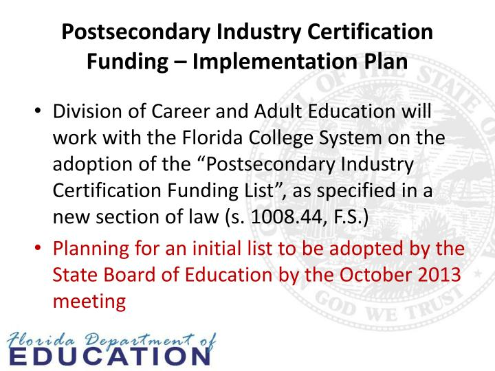 Postsecondary Industry Certification Funding – Implementation Plan