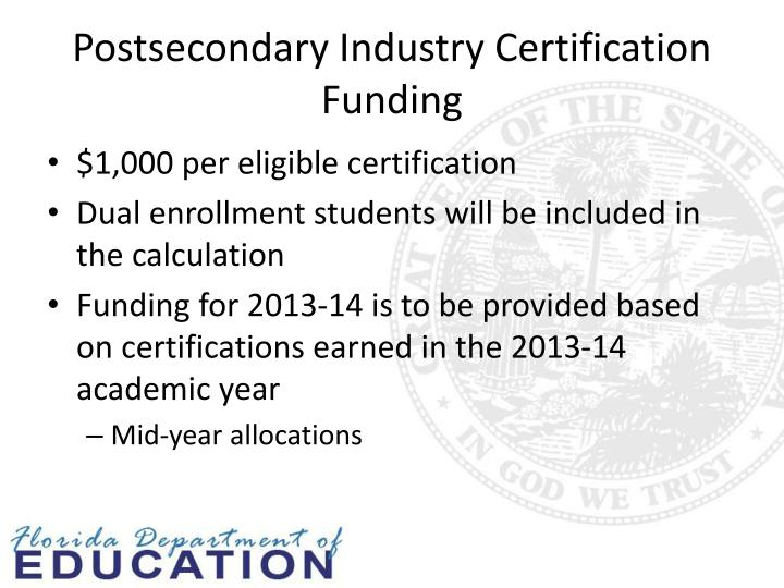 Postsecondary Industry Certification Funding
