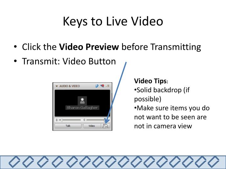 Keys to Live Video