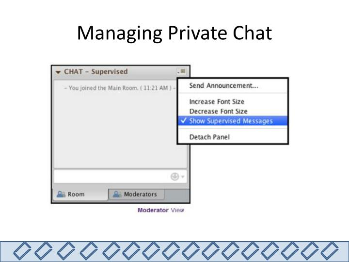 Managing Private Chat